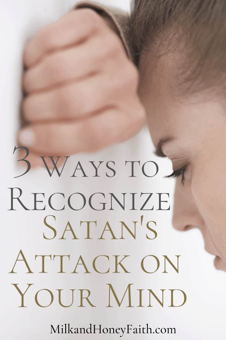 We are in a spiritual battle for our families and for ourselves.  The battle can sometimes be in our own minds as satan and his demons will attack.  Recognize the ways that satan attacks your mind so you will be ready and fully armored.
